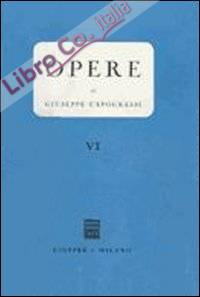 Opere. Vol. 6: Scritti vari. Recensioni
