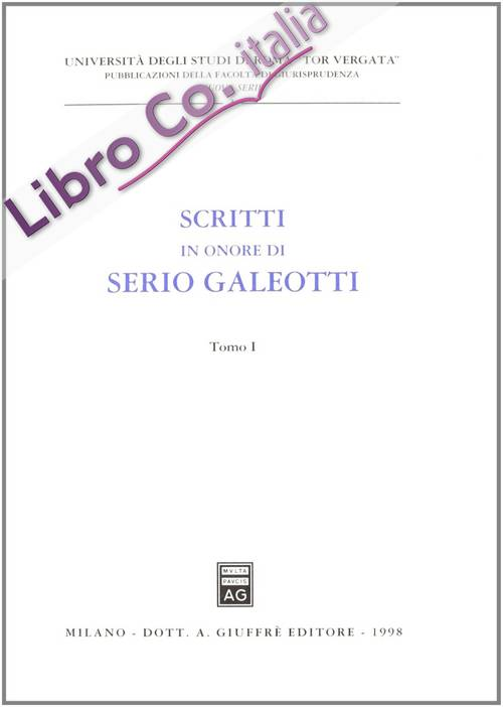 Scritti in onore di Serio Galeotti