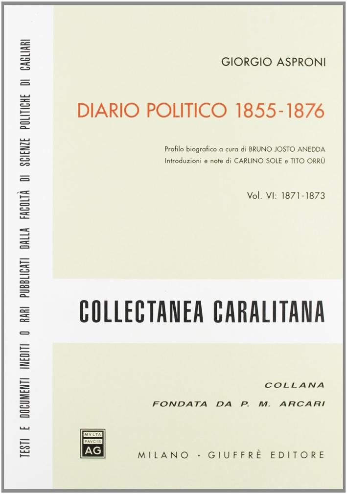Diario politico 1855-1876. Vol. 6: 1871-1873