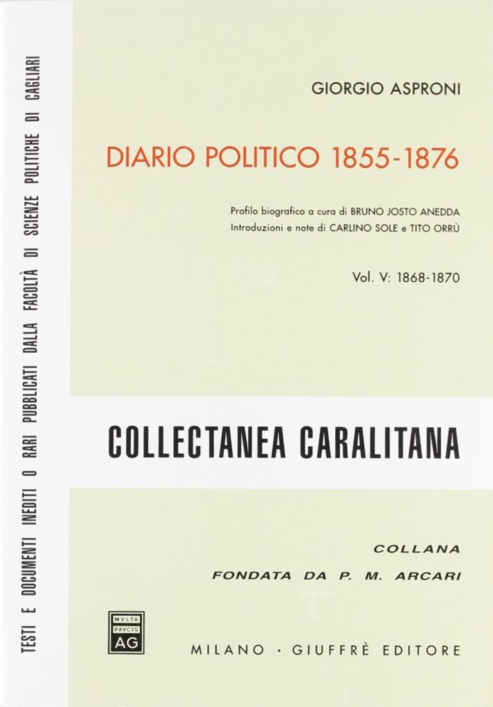 Diario politico 1855-1876. Vol. 5: 1868-1870
