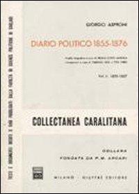 Diario politico 1855-1876. Vol. 1: 1855-1857