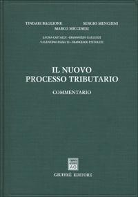 Il nuovo processo tributario. Commentario