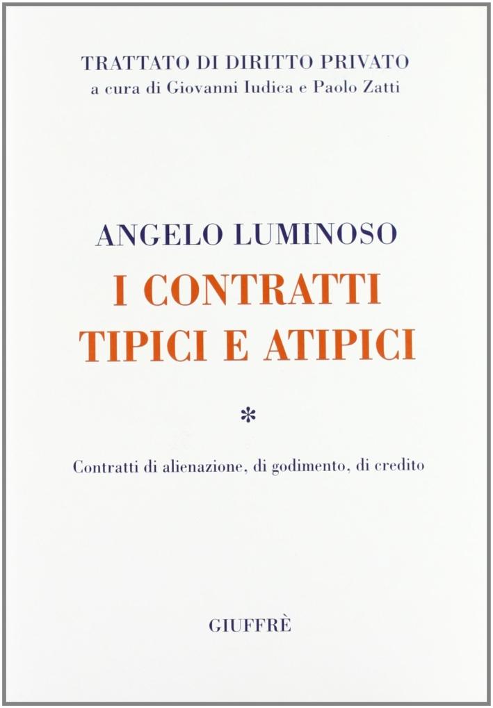 I contratti tipici e atipici. Contratti di alienazione, di godimento, di credito