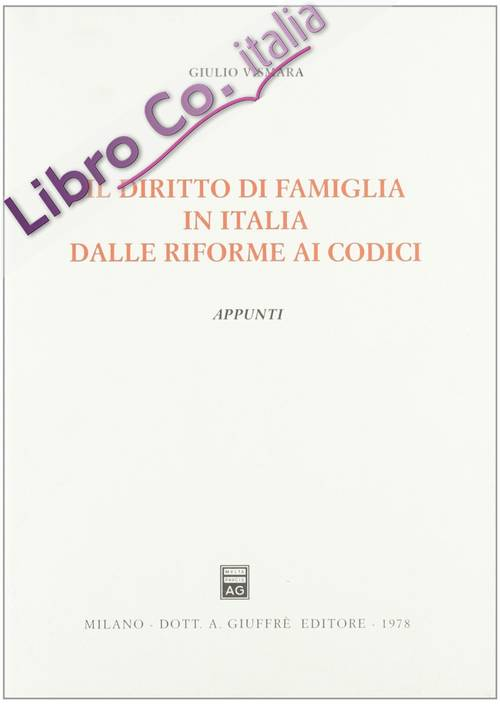 Il diritto di famiglia in Italia dalle riforme ai codici. Appunti