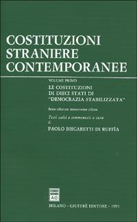 Costituzioni straniere contemporanee. Vol. 1: Le Costituzioni di dieci Stati di «democrazie stabilizzate»