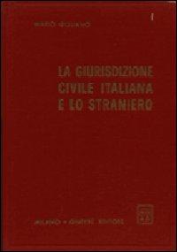 La giurisdizione civile italiana e lo straniero.