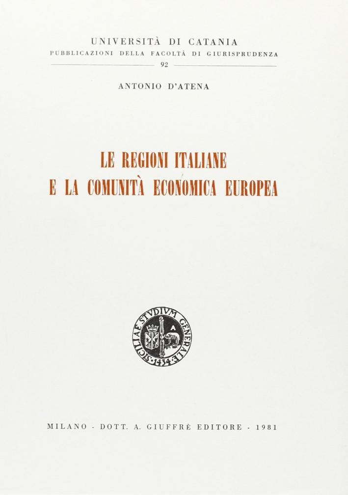 Le regioni italiane e la Comunità economica europea.