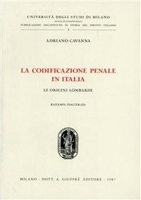 La codificazione penale in Italia.