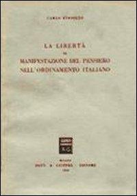 La libertà di manifestazione del pensiero nell'ordinamento italiano