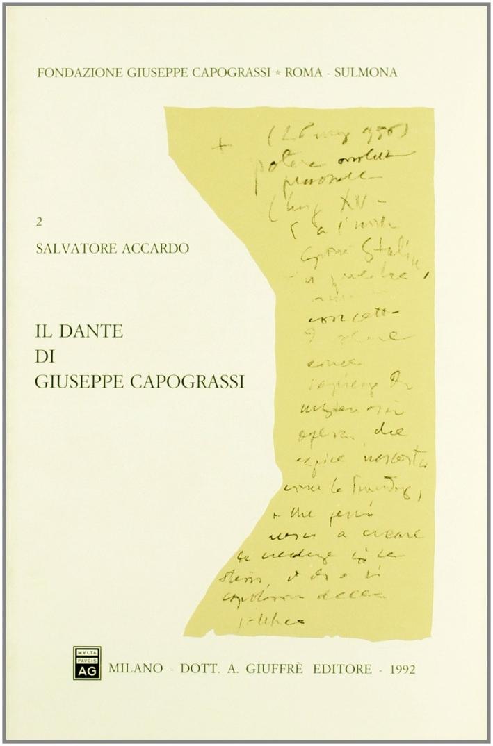 Il Dante di Giuseppe Capograssi. Con una antologia capograssiano-dantesca