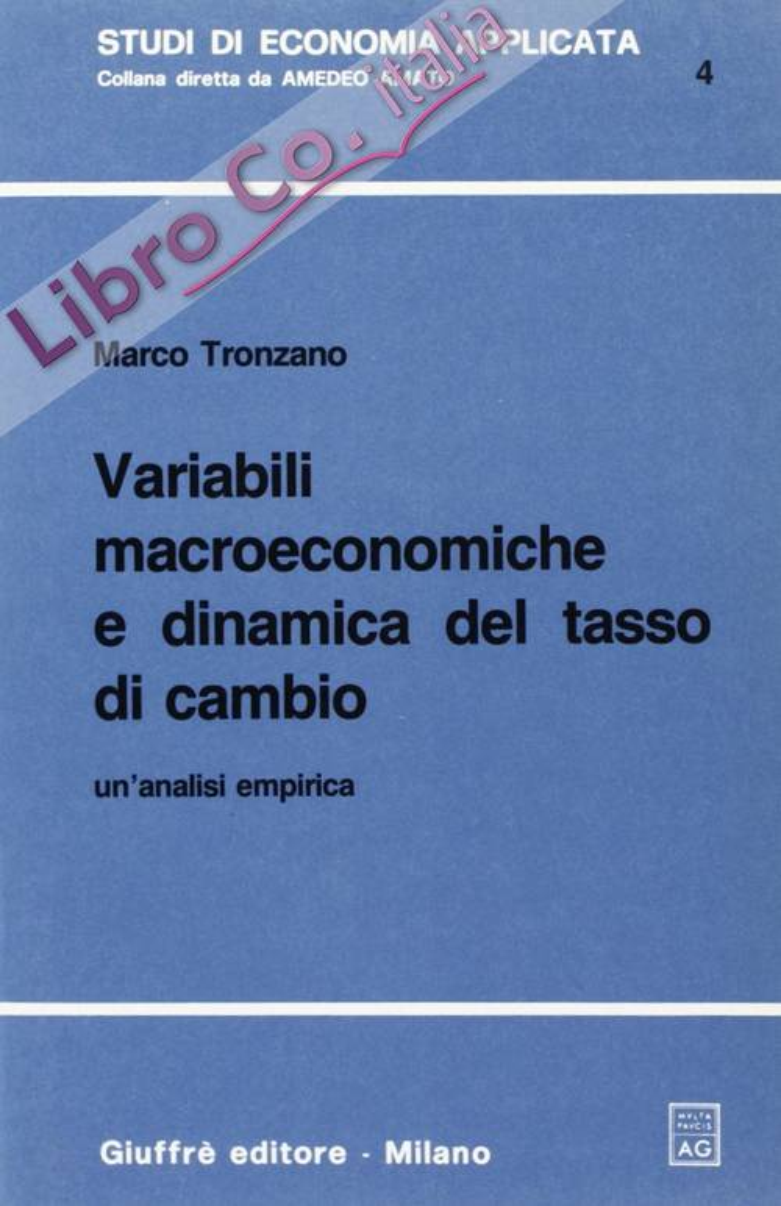 Variabili macroeconomiche e dinamica del tasso di cambio. Un'analisi empirica