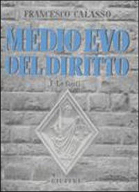 Medio Evo del diritto. Vol. 1: Le fonti