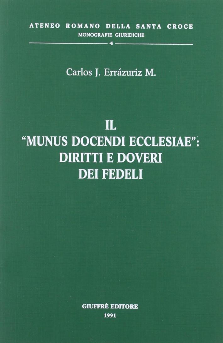 Il munus docendi Ecclesiae: diritti e doveri dei fedeli