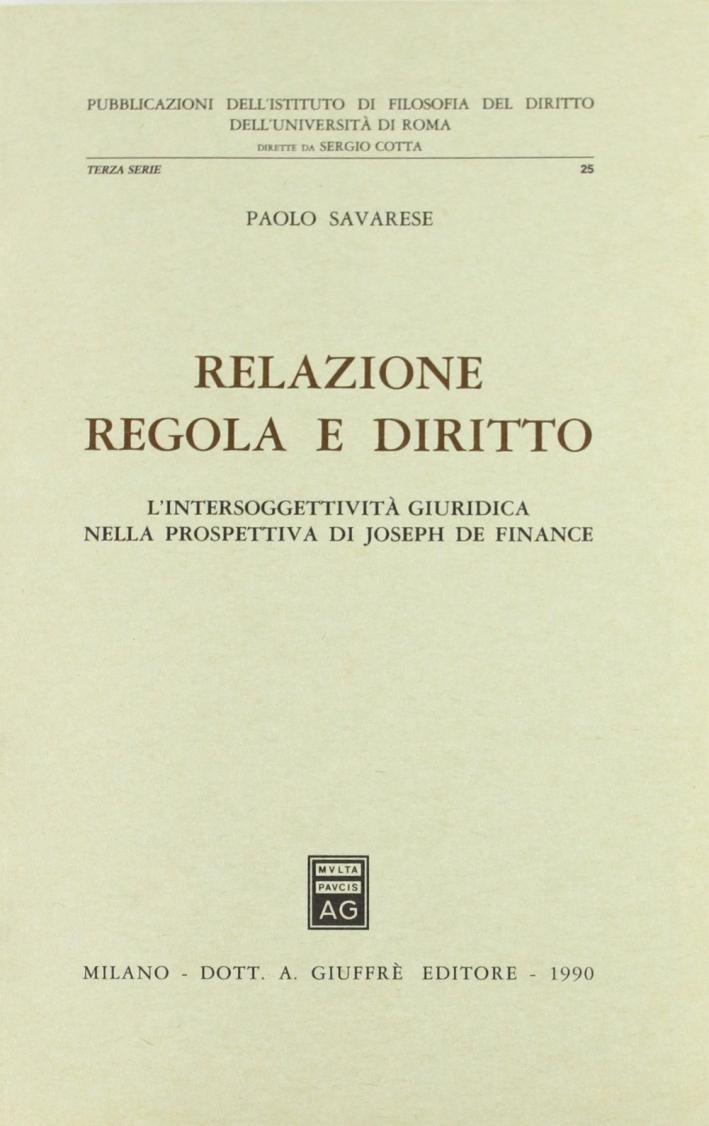 Relazione, regola e diritto. L'intersoggettività giuridica nella prospettiva di Joseph de Finance