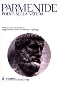 Poema sulla natura. I frammenti e le testimonianze indirette. Testo greco a fronte