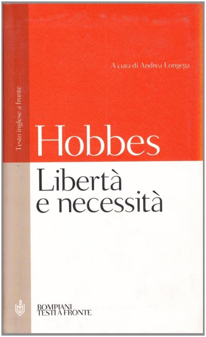 Libertà e necessità. Testo inglese a fronte