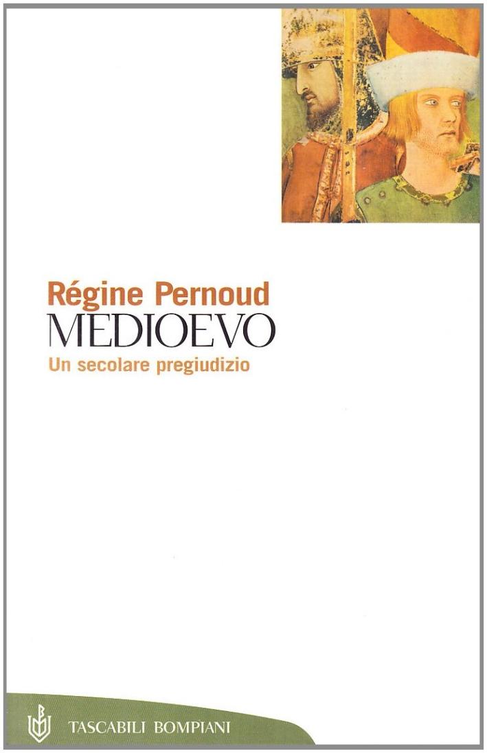 Medioevo, un secolare pregiudizio