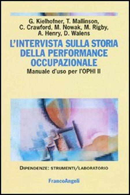 L'intervista sulla storia della performance occupazionale. Manuale d'uso per l'OPHI II.