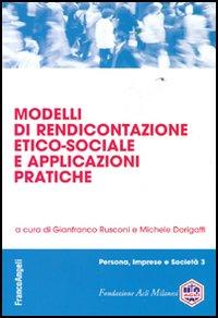 Modelli di rendicontazione etico-sociale e applicazioni pratiche