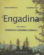 L'Engadina nelle vedute di Federico Canobbio Codelli.