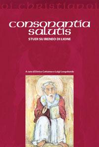 Consonantia salutis. Studi su Ireneo di Lione