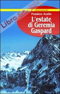 L'estate di Geremia Gaspard.