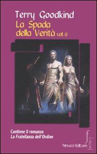 La spada della verità. Vol. 6.