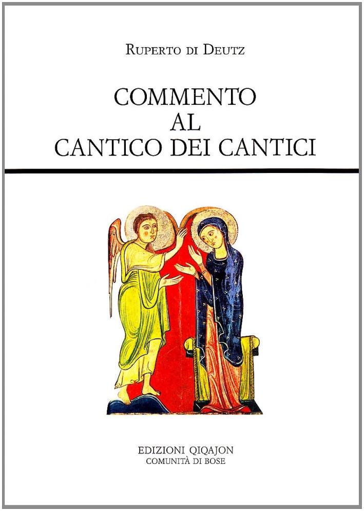 Commento al Cantico dei Cantici. De incarnatione Domini.