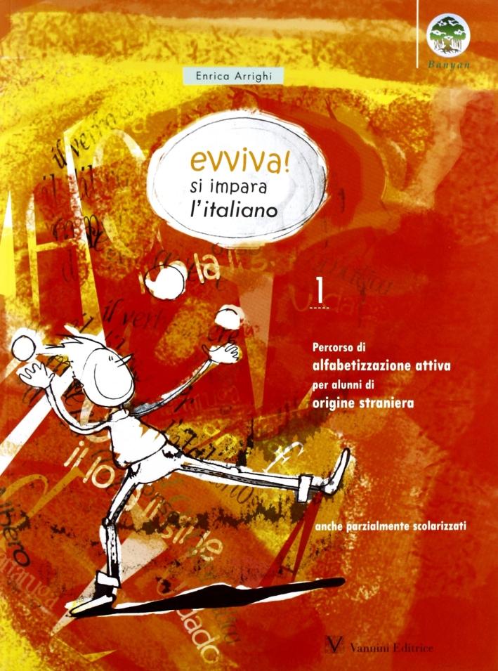 Evviva! Si impara l'italiano. Vol. 1.