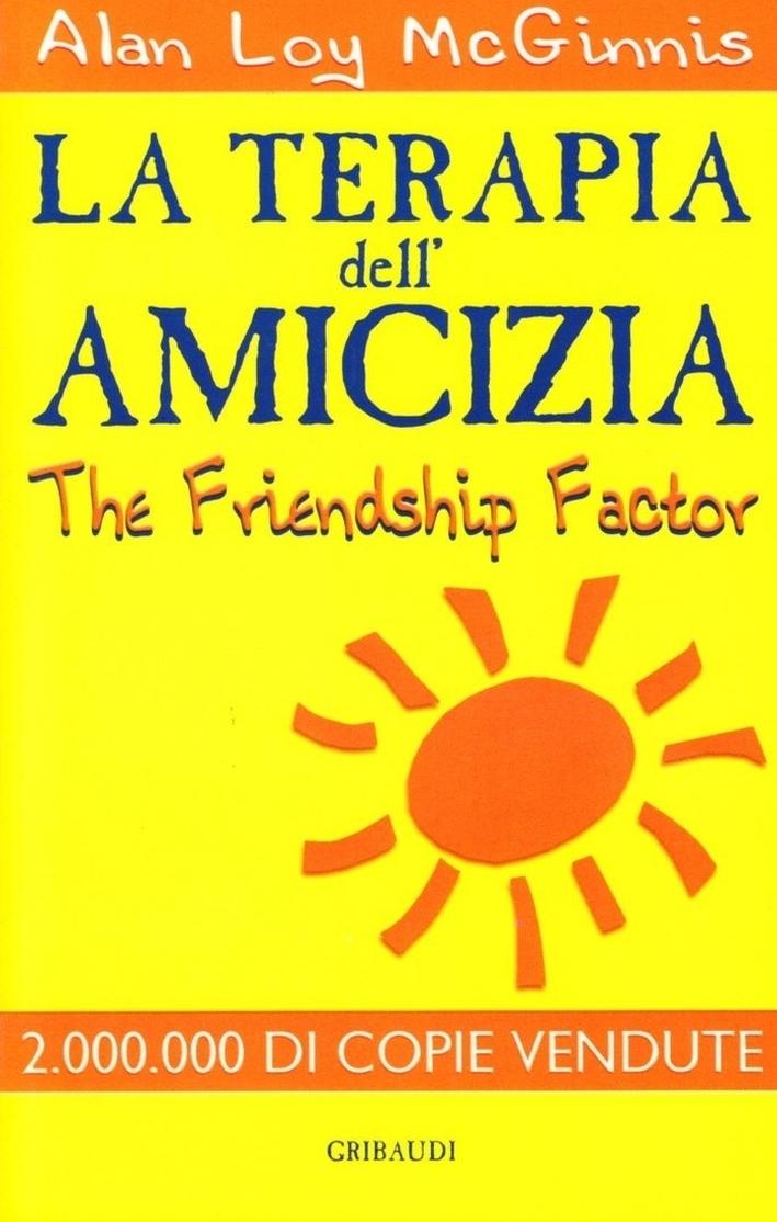 La terapia dell'amicizia-The Friendship Factor.