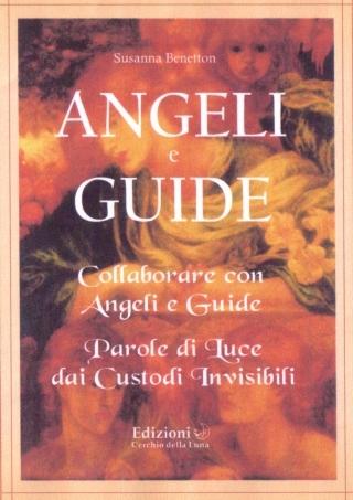 Angeli e guide.