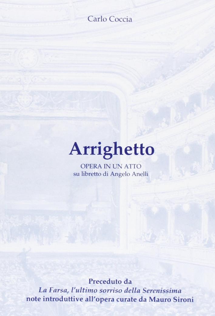 Arrighetto. Opera in un atto su libretto di Angelo Anelli
