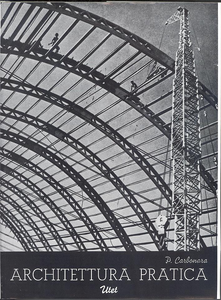 Architettura pratica. Volume 5 Tomo 1. Costruzioni degli edifici.