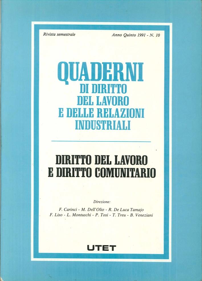 Quaderni di diritto del lavoro e delle relazioni industriali. 10. Diritto del lavoro e diritto comunitario