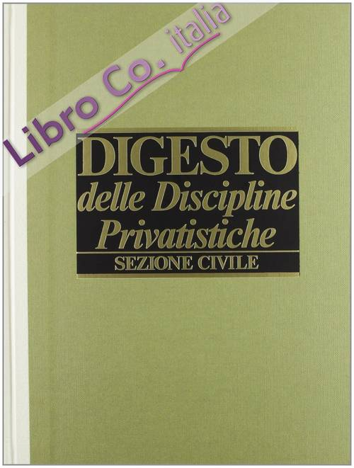 Digesto. Discipline privatistiche. Sezione civile. Vol. 9.