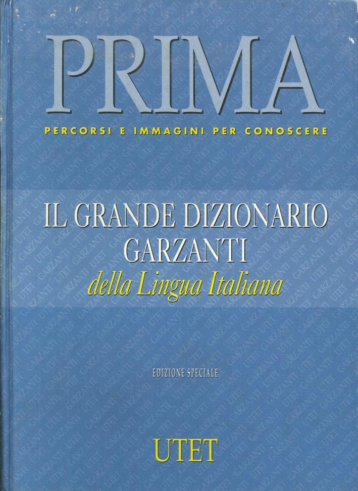Dizionario Garzanti della Lingua Italiana.