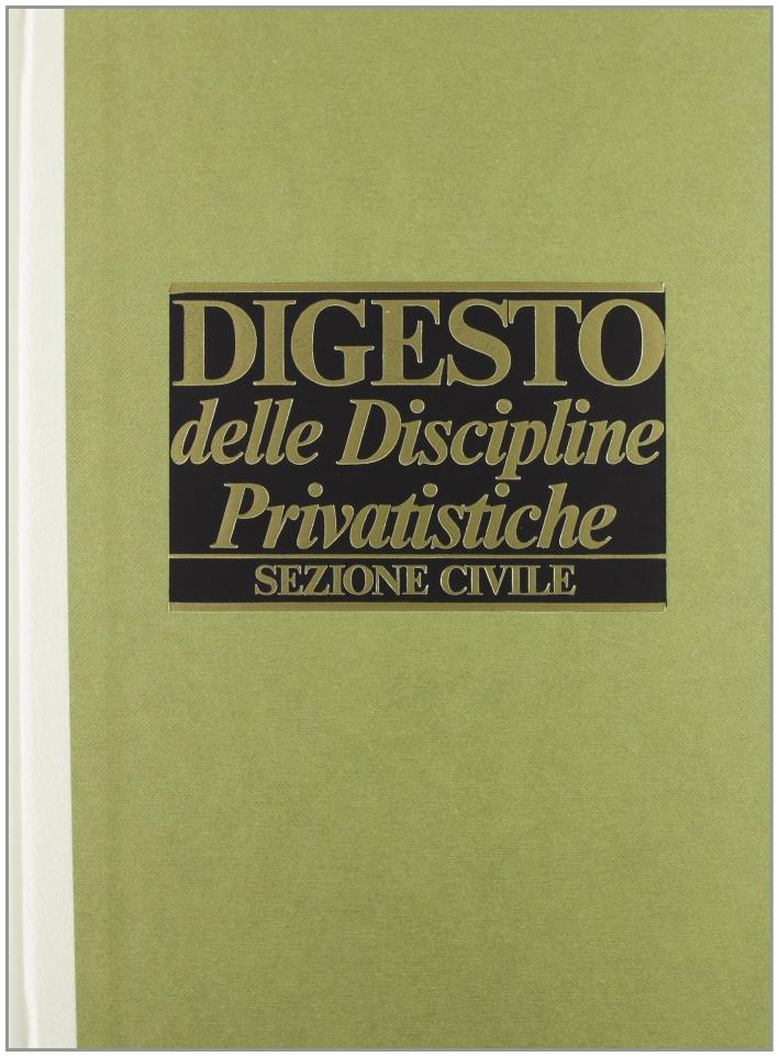 Digesto. Discipline privatistiche. Sezione civile. Vol. 10.