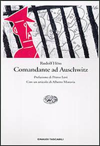 Comandante ad Auschwitz. Memoriale autobiografico di Rudolf Hoss