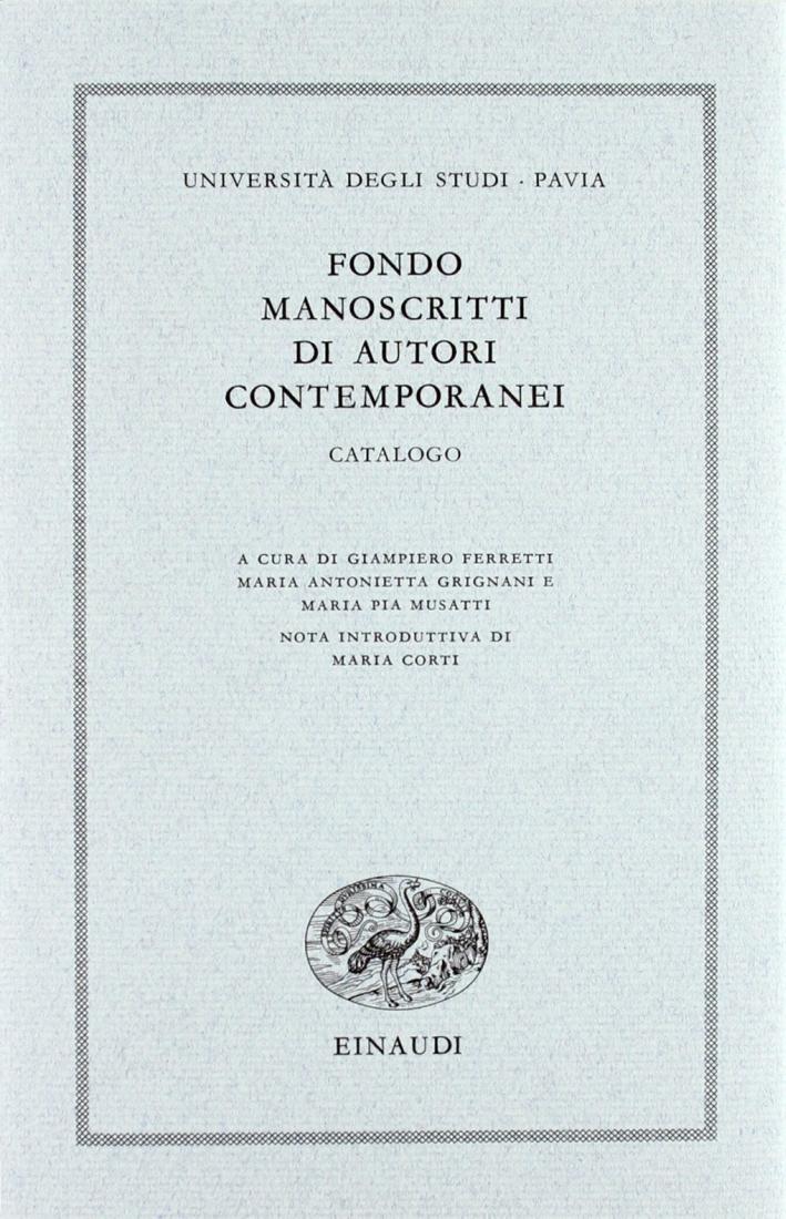 Università degli studi di Pavia. Fondo manoscritti di autori contemporanei. Catalogo