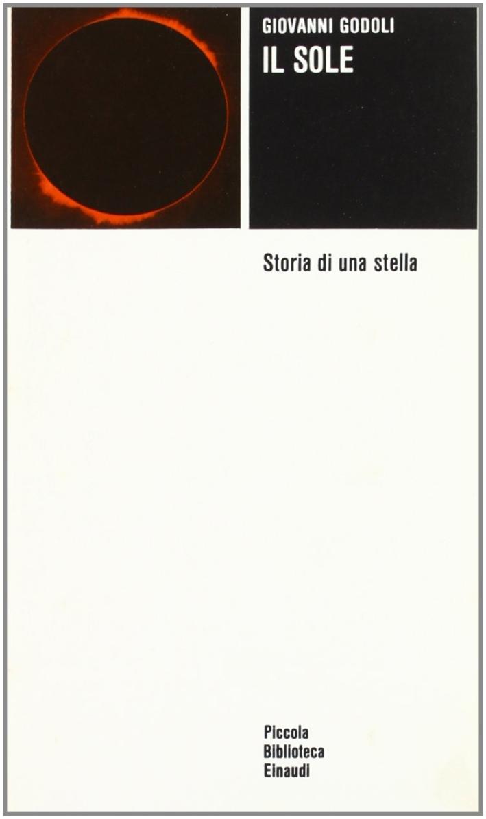 Il sole. Storia di una stella