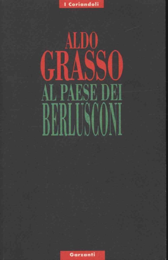 Al paese dei Berlusconi