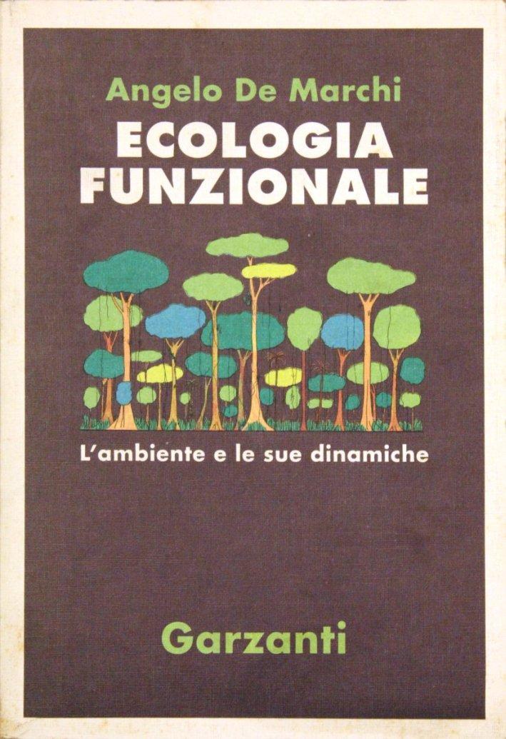 Ecologia funzionale. L'ambiente e le sue dinamiche
