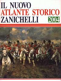 Il nuovo atlante storico Zanichelli 2004