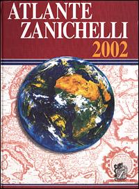 Atlante Zanichelli 2002. Con CD-ROM