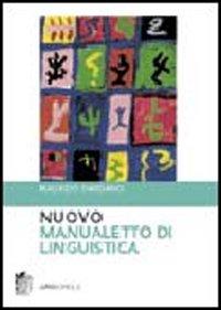 Nuovo manualetto di linguistica