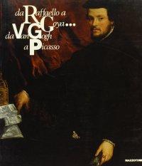 Da Raffaello a Goya... da Van Gogh a Picasso. 50 dipinti dal Museu de Arte di San Paolo del Brasile