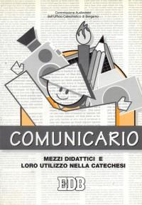 Comunicario. Mezzi didattici e loro utilizzo nella catechesi