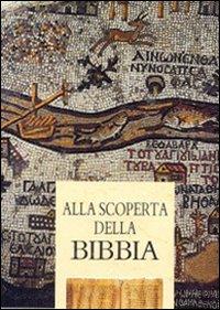 Alla scoperta della Bibbia.