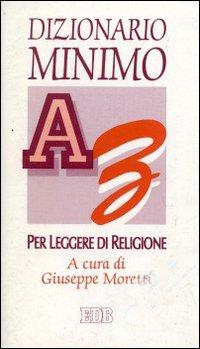 Dizionario minimo per leggere di religione