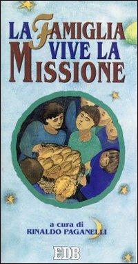 La famiglia vive la missione